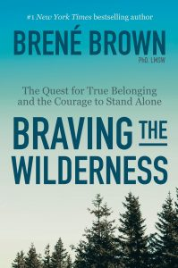 An image of the book cover for Brené Brown's Braving the Wilderness