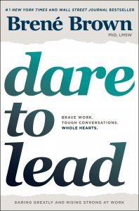 An image of the book cover for Brené Brown's Dare to Lead