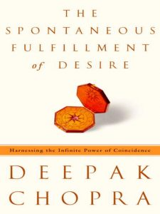 An image of the book cover for Deepak Chopra's The Spontaneous Fulfillment of Desire